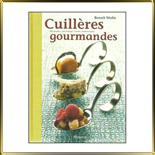 книга Cuilleres gourmandes Benoit Molin
